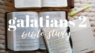 BIBLE STUDY WITH ME | Galatians 2