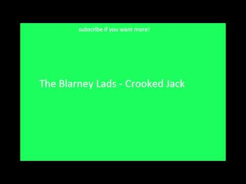 Irish Drinking Songs- The Blarney Lads - Crooked Jack