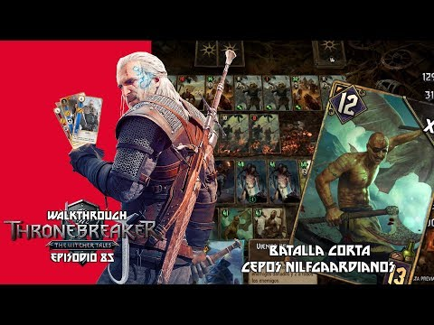 Thronebreaker: The Witcher Tale | Walkthrough | Episodio 85 - Batalla Corta |Cepos Nilfgaardianos