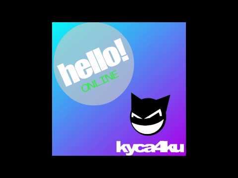 Progressive House, Complextro | KyCa4Ku - Hello! Online (PREVIEW)