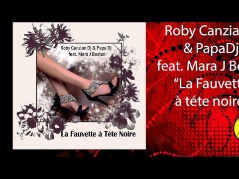 Roby Canzian Dj & Papa Dj feat. Mara J Boston