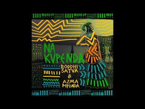 Boddhi Satva feat.  Azma Mponda - Nakupenda (Main Mix)