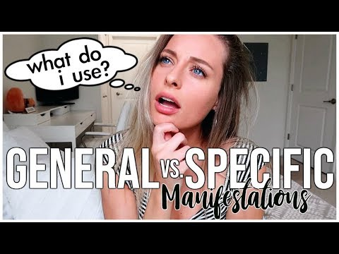 GENERAL VS SPECIFIC MANIFESTATIONS  The Law of Attraction  Renee Amberg