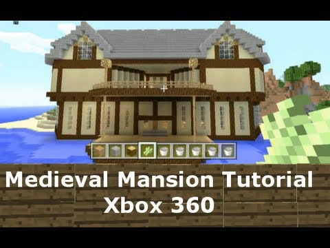 Medieval mansion tutorial minecraft xbox 360 1 youtube for Tuto maison moderne minecraft xbox 360
