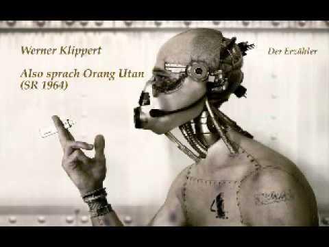 Werner Klippert - Also sprach Orang Utan (SR 1964) / Science Fiction Hörspiel