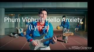 Phum viphurit-hello anxiety (lyrics ...