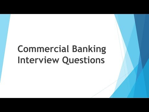 Commercial Banking Interview Questions