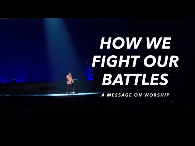 How We Fight Our Battles - Tauren Wells (Message)