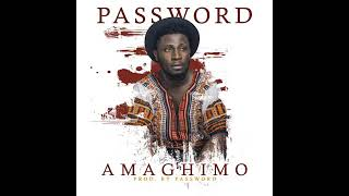 Amaghimo By Password MP3 Download