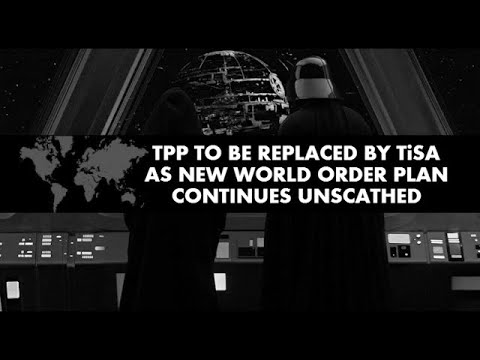TPP To Be Replaced By TiSA As New World Order Plan Continues Unscathed