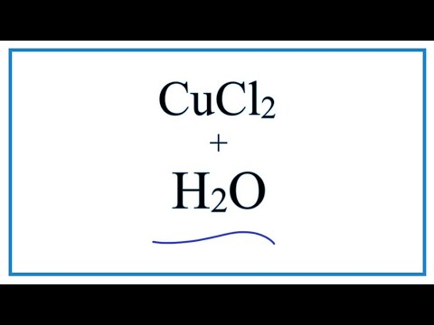 Equation For CuCl2 + H2O     |  Copper (II) Chloride + Water
