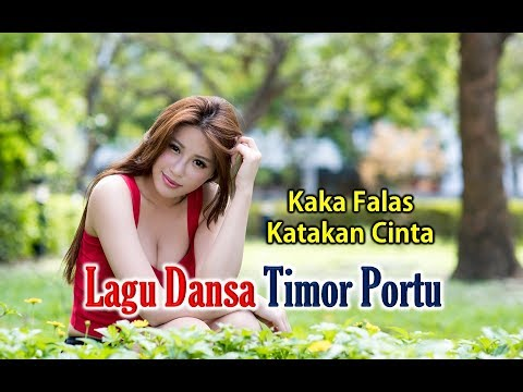 KAKA FALAS KATAKAN CINTA - Lagu Dansa Timor Terbaru 2017