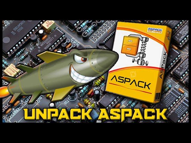 Learn How to Unpack ASPack Tutorial