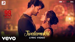 Cover images Jwalamukhi - Official Lyric Video   99 Songs   A.R. Rahman   Ehan Bhat   Edilsy Vargas