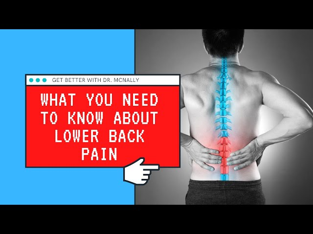 What You Need To Know About Lower Back Pain