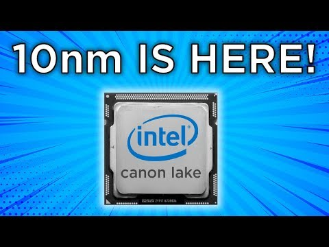 Intel's 10nm 'Cannon Lake' processors won't arrive until the 2019 holiday season