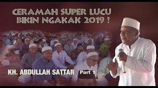 Download Mp3 Ceramah Lucu Kh. Abdullah Sattar Terbaru 2019, Part 1