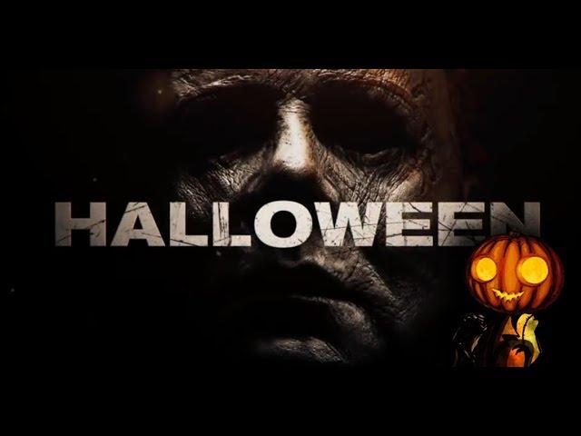 Halloween 2018 Trailer - Weve waited 40 years for this Halloween Movie!