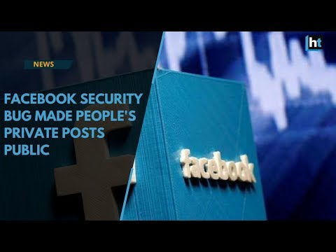 Facebook says bug changed users' privacy setting, affected as many as 14 million