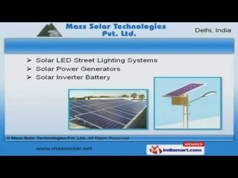Solar Products by Mass Solar Technologies Pvt Ltd [New Delhi], Delhi