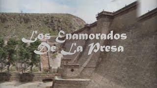 COLABORACIÓN: LOS ENAMORADOS DE LA PRESA (LEYENDAS MEXICANAS) Por Caldero Radio