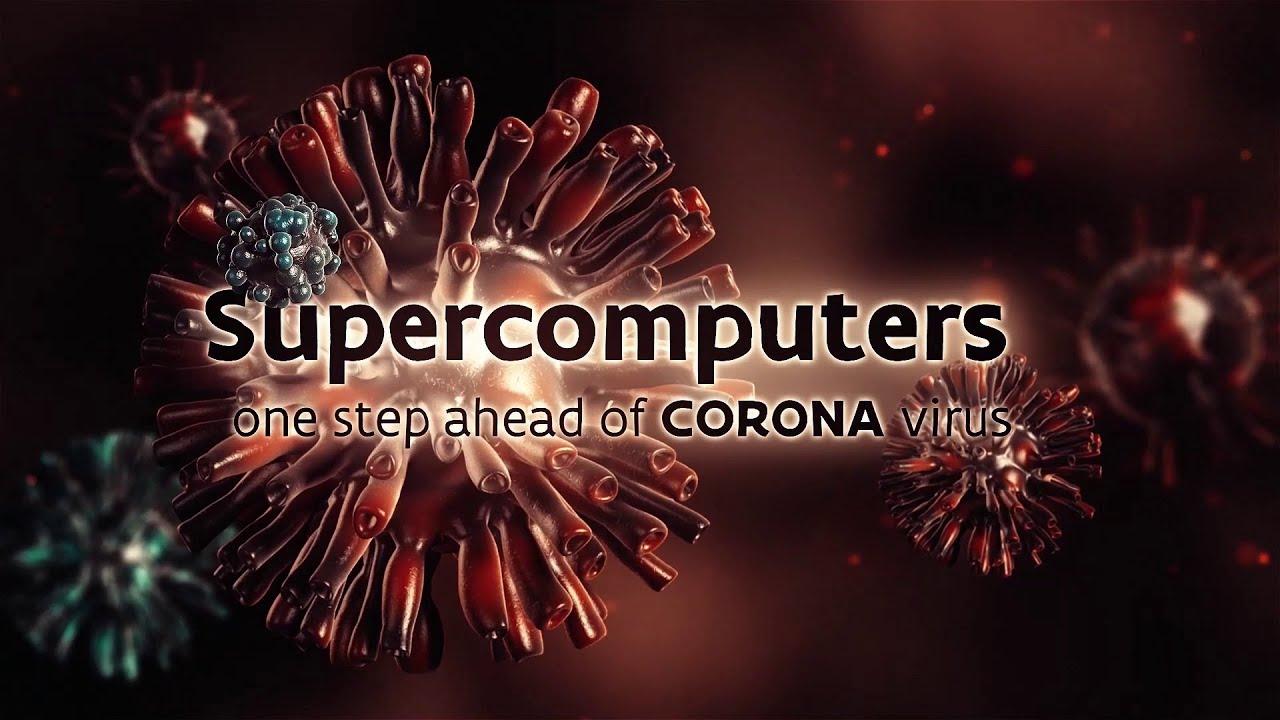 Supercomputers: One step ahead of CORONA