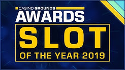 Your Slot of the Year 2019