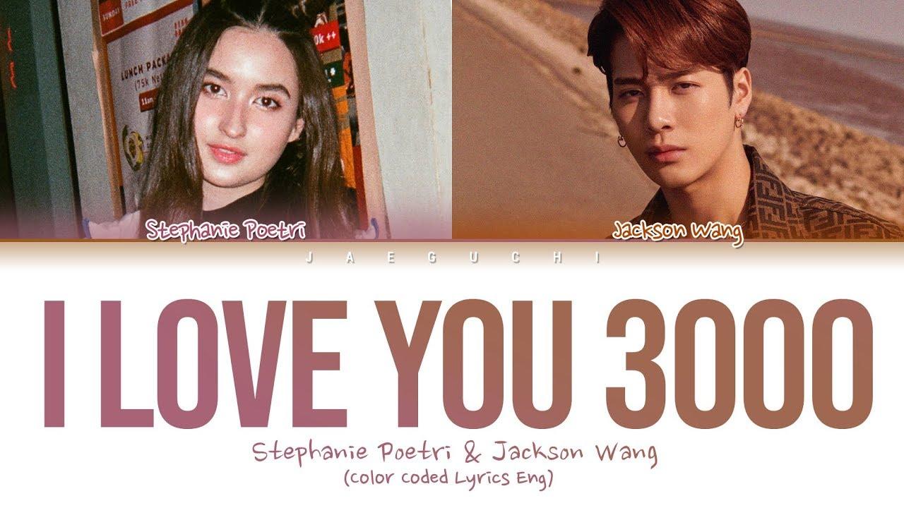 Stephanie Poetri & Jackson Wang - I Love You 3000 II (Lyrics) #1
