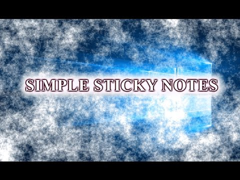 SIMPLE STICKY NOTES — ПРОГРАММА НАПОМИНАЛКА НА РАБОЧИЙ СТОЛ