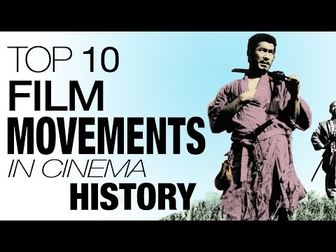 Top 10 Most Important Film Movements of All Time