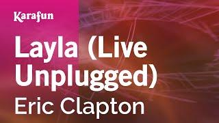 Karaoke Layla (Unplugged) - Eric Clapton *