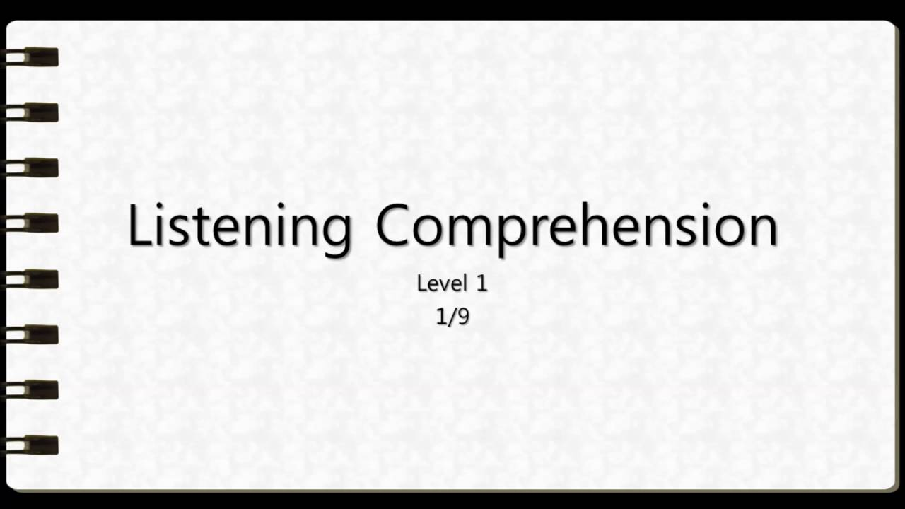 Listening Comprehension Level 1 Question 1  Youtube