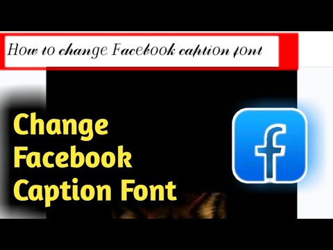 How To Change Facebook Caption Font