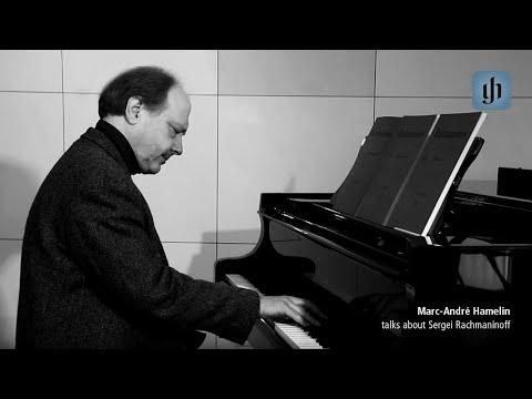 Marc-André Hamelin talks about Sergei Rachmaninoff