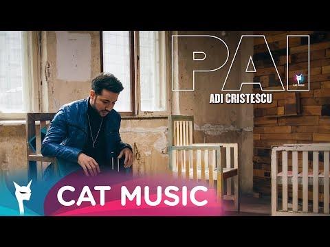 Adi Cristescu - PAI (Official Video)