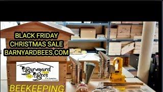 Black Friday Christmas Beekeeping Sale @Barnyarnyardbees.com
