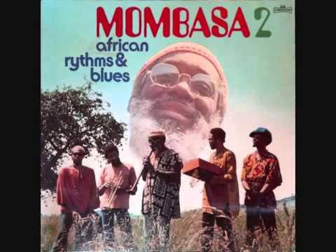 Mombasa - African Hustle, 1976