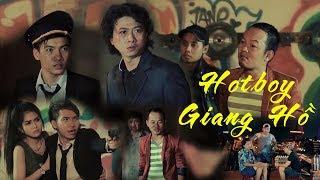 Phim Hài 2018 Hotboy Ra Giang Hồ - Hứa Minh Đạt, Long Đẹp Trai, Phạm Trưởng - Hài Việt Chọn Lọc