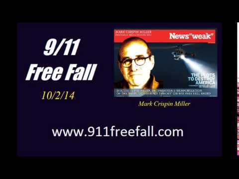 9/11 Free Fall 10/2/14: Mark Crispin Miller