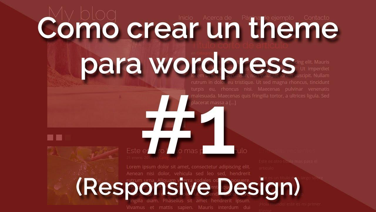 Curso] Como crear un theme para wordpress (con Responsive Design) 1 ...