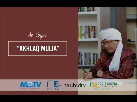 Aa Gym - Akhlak Mulia