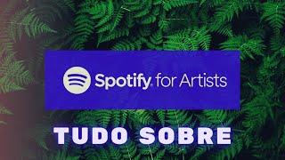 Como funciona o Spotify para Artistas (Spotify for Artists) e como tirar o máximo proveito