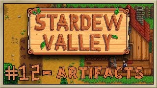 Stardew Valley - [Inn's Farm - Episode 12] - Artifacts [60FPS]