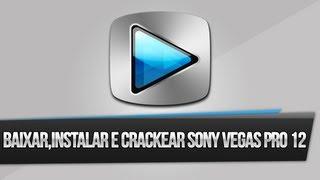 Baixar , Instalar e Crackear o Sony Vegas Pro 12.0 (64 Bits) !