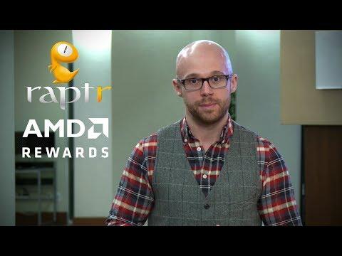 AMD Rewards powered by Raptr - YouTube