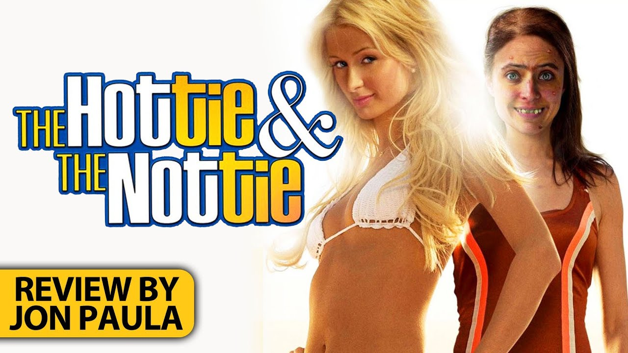 The Hottie And The Nottie -- Movie Review #JPMN - YouTube