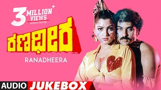 Ranadheera Songs Jukebox | Ravichandran | Hamsalekha | Khushboo | Kannada Old Movie Songs
