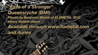 "FLAMETAL ""Eyes of a Stranger"" Queensryche (BMI)"