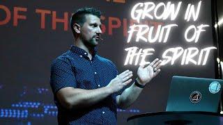 GROW IN THE FRUIT OF THE SPIRIT   THE BRIDGE CHURCH