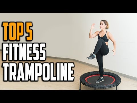 Best Fitness Trampoline Reviews in 2020 Top 5 Fitness Trampoline For Fitness Training